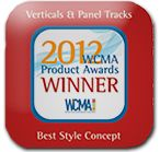 Verticals and Panel Tracks - 2012 WCMA Product Awards Winner - Best Style Concept